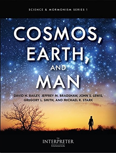 Image for Cosmos, Earth, and Man - Science vs Religion: 20 Questions, New Atheism, Science and Genesis, Creation, Joseph Smith and Cosmology, Eternity, Earth, Man, Evolution, Adam...