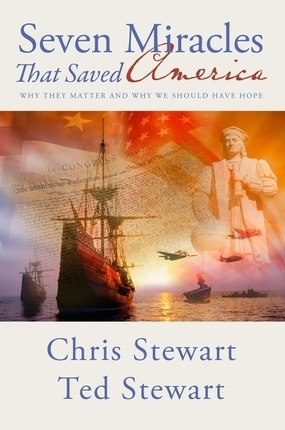 Image for Seven Miracles That Saved America - Why They Matter and why We Should Have Hope