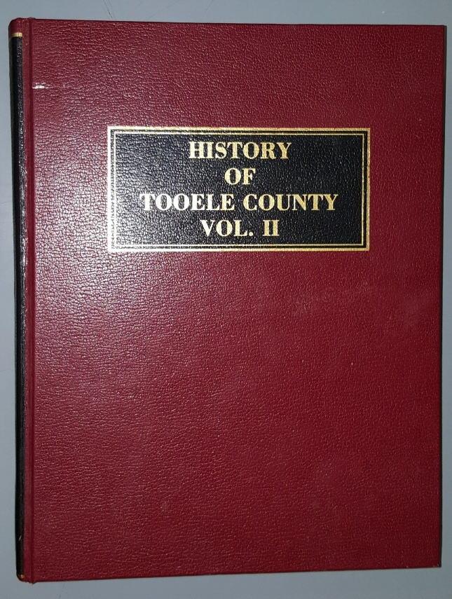 Image for History of Tooele County (Utah) Volume II by Tooele County Historical Society