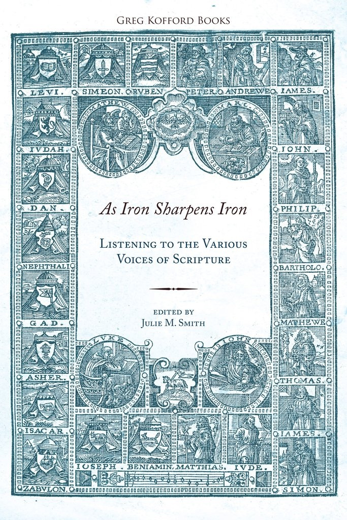 Image for As Iron Sharpens Iron: Listening to the Various Voices of Scripture