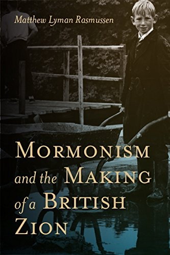 Image for Mormonism and the Making of a British Zion