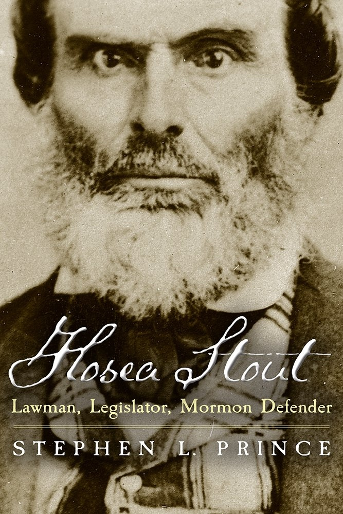 Image for Hosea Stout; Lawman, Legislator, Mormon Defender
