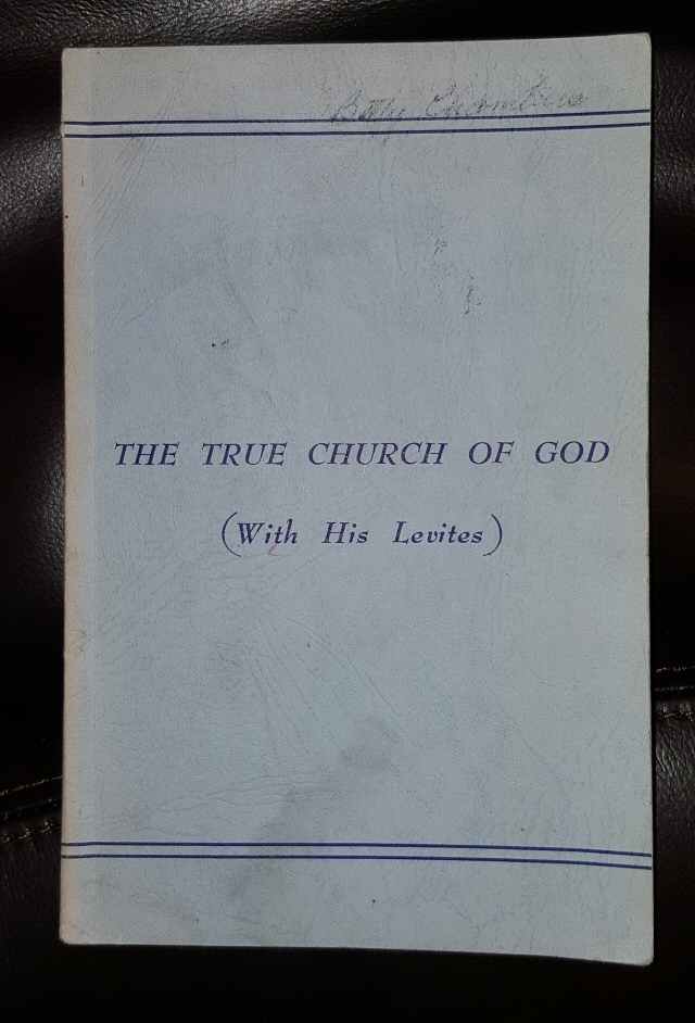 Image for The True Church of God (With His Levites)