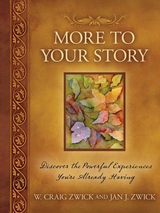 Image for More to Your Story - Discover the Powerful Experiences You're Already Having