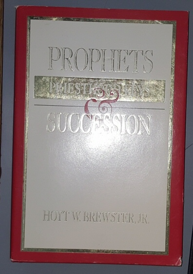 Image for Prophets Priesthood Keys and Succession