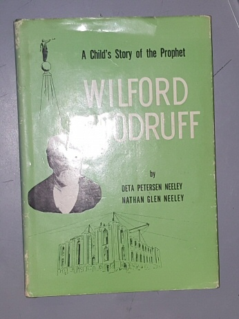 Image for A CHILD'S STORY of the PROPHET Wilford Woodruff