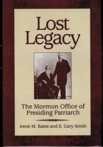 Image for Lost Legacy -  THE MORMON OFFICE OF PRESIDING PATRIARCH