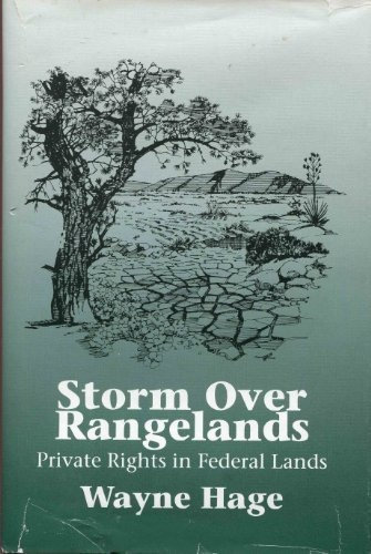 Image for Storm over rangelands  Private rights in federal lands