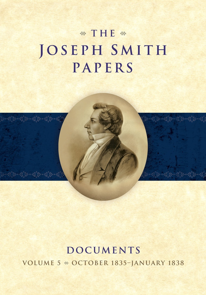 Image for The Joseph Smith Papers, Documents, Vol. 5: October 1835 - January 1838