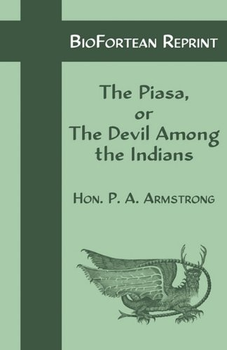 Image for The Piasa or the Devil Among the Indians