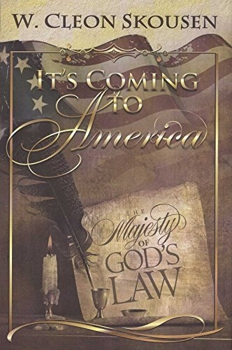 Image for It's Coming To America; The Majesty of God's Law