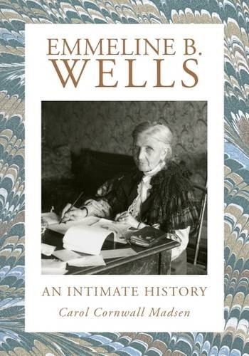 Image for Emmeline B. Wells  An Intimate History