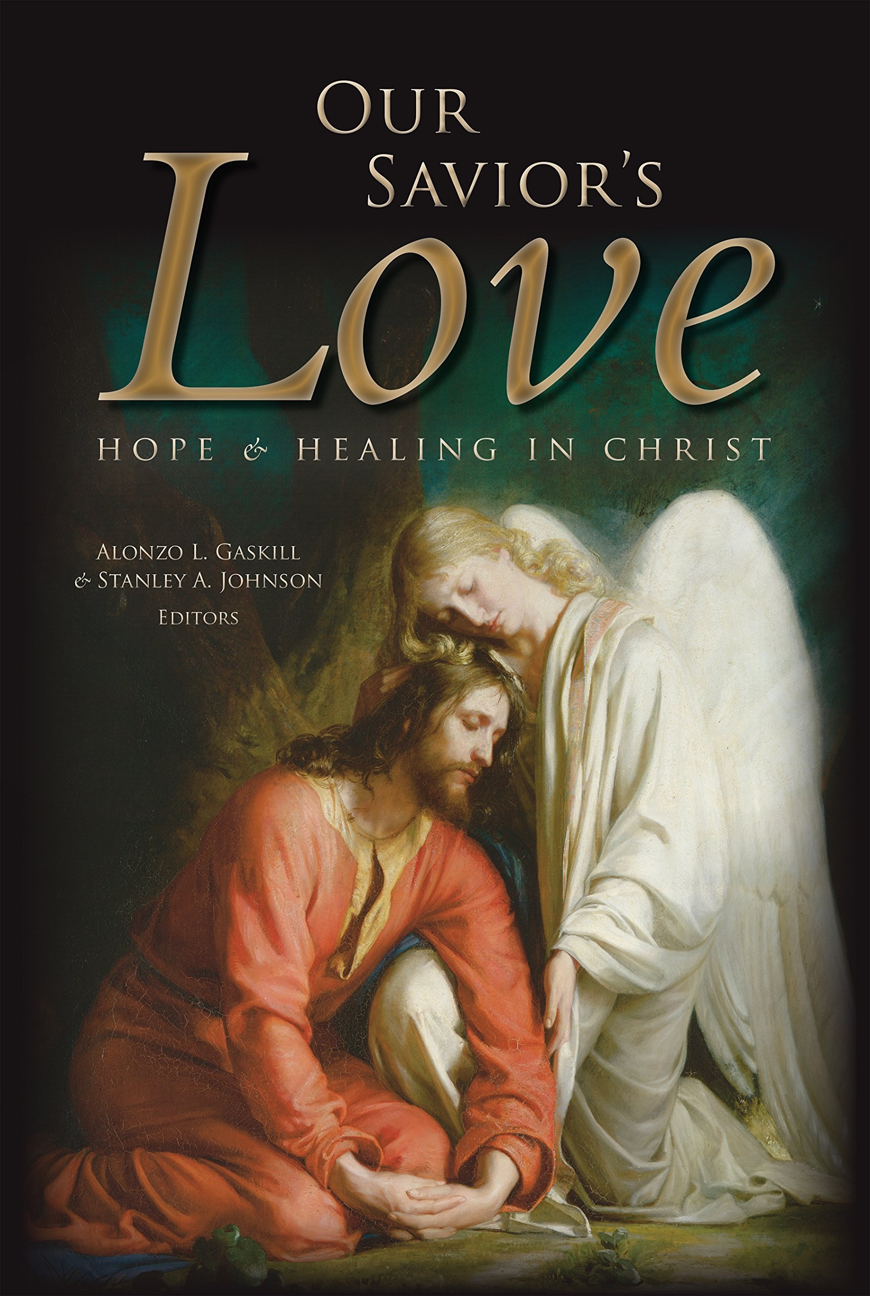 Image for Our Savior's Love;  Hope and Healing in Christ