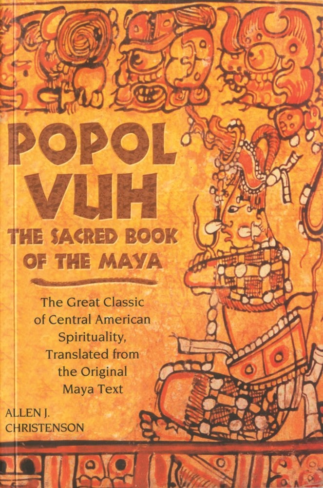 Image for Popol Vuh;   The Sacred Book of the Maya: The Great Classic of Central American Spirituality, Translated from the Original Maya Text