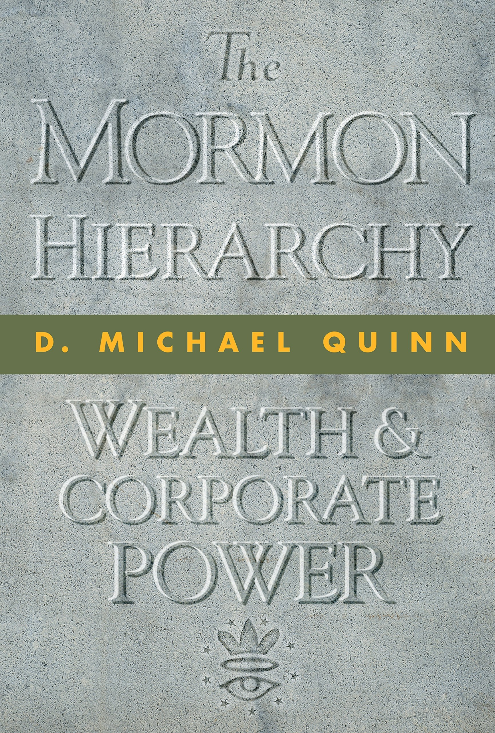 Image for The Mormon Hierarchy;   Wealth and Corporate Power