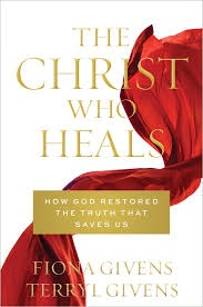 Image for The Christ Who Heals;  How God Restored the Truth that Saves Us