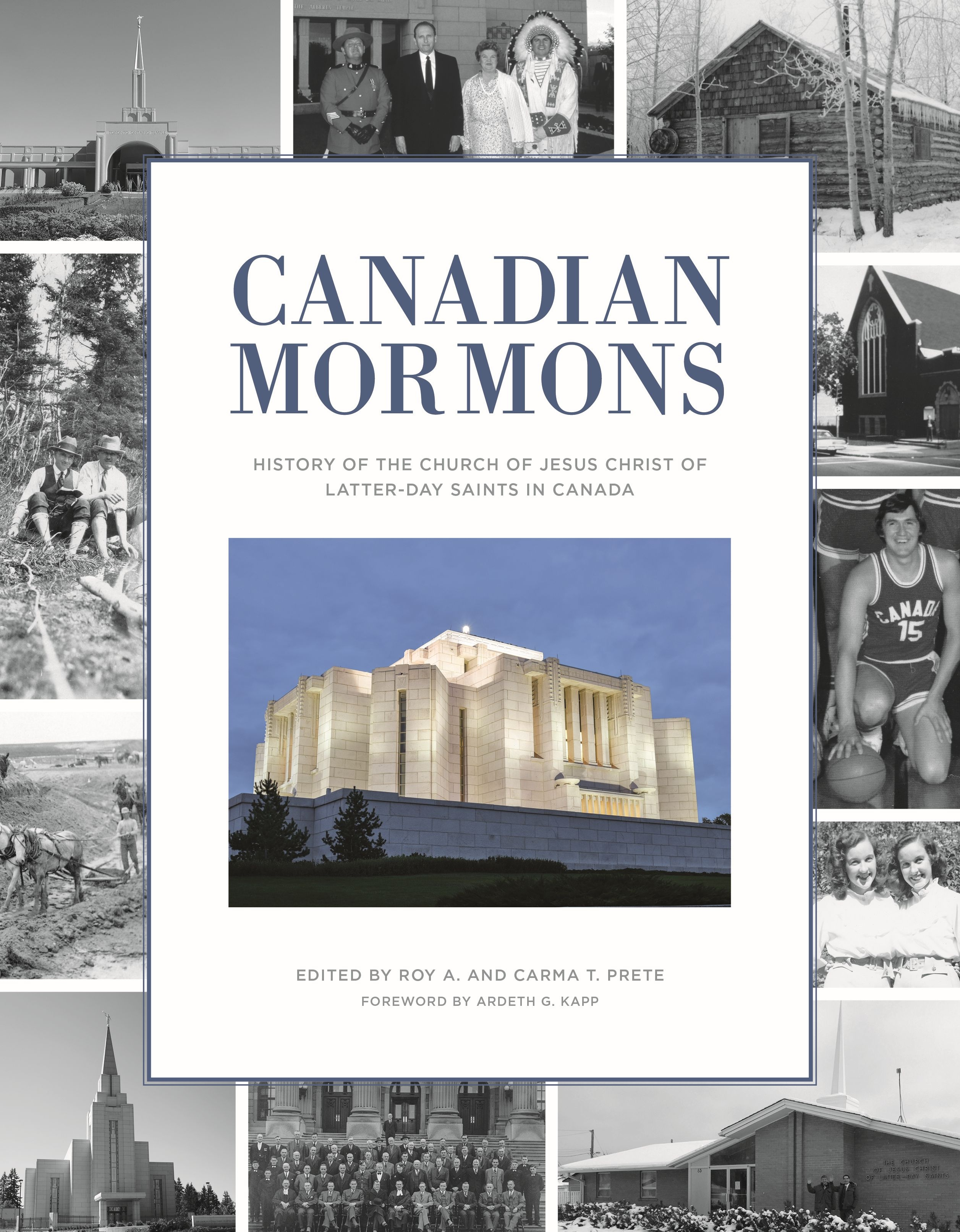 Image for Canadian Mormons: A History of The Church of Jesus Christ of Latter-day Saints in Canada