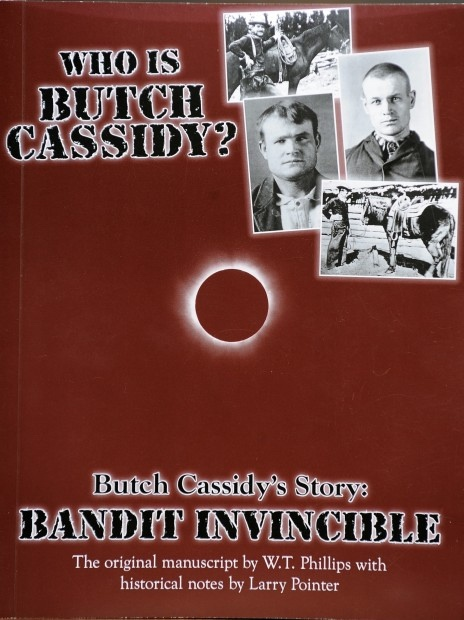 Image for Butch Cassidy's Story; Bandit Invincible
