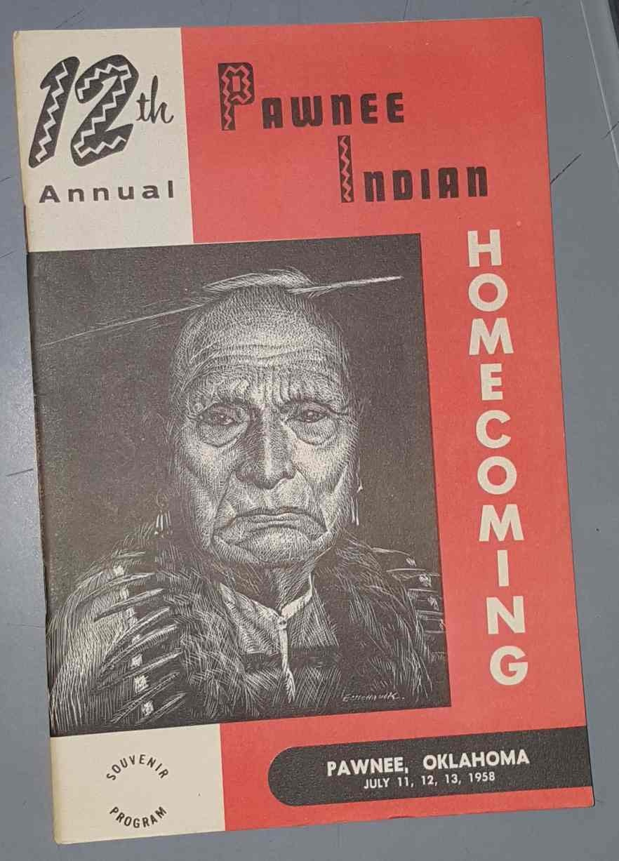 Image for 12th Annual Pawnee Indian Homecoming, Souvenir Program, Pawnee Oklahoma July 11,12,13, 1958