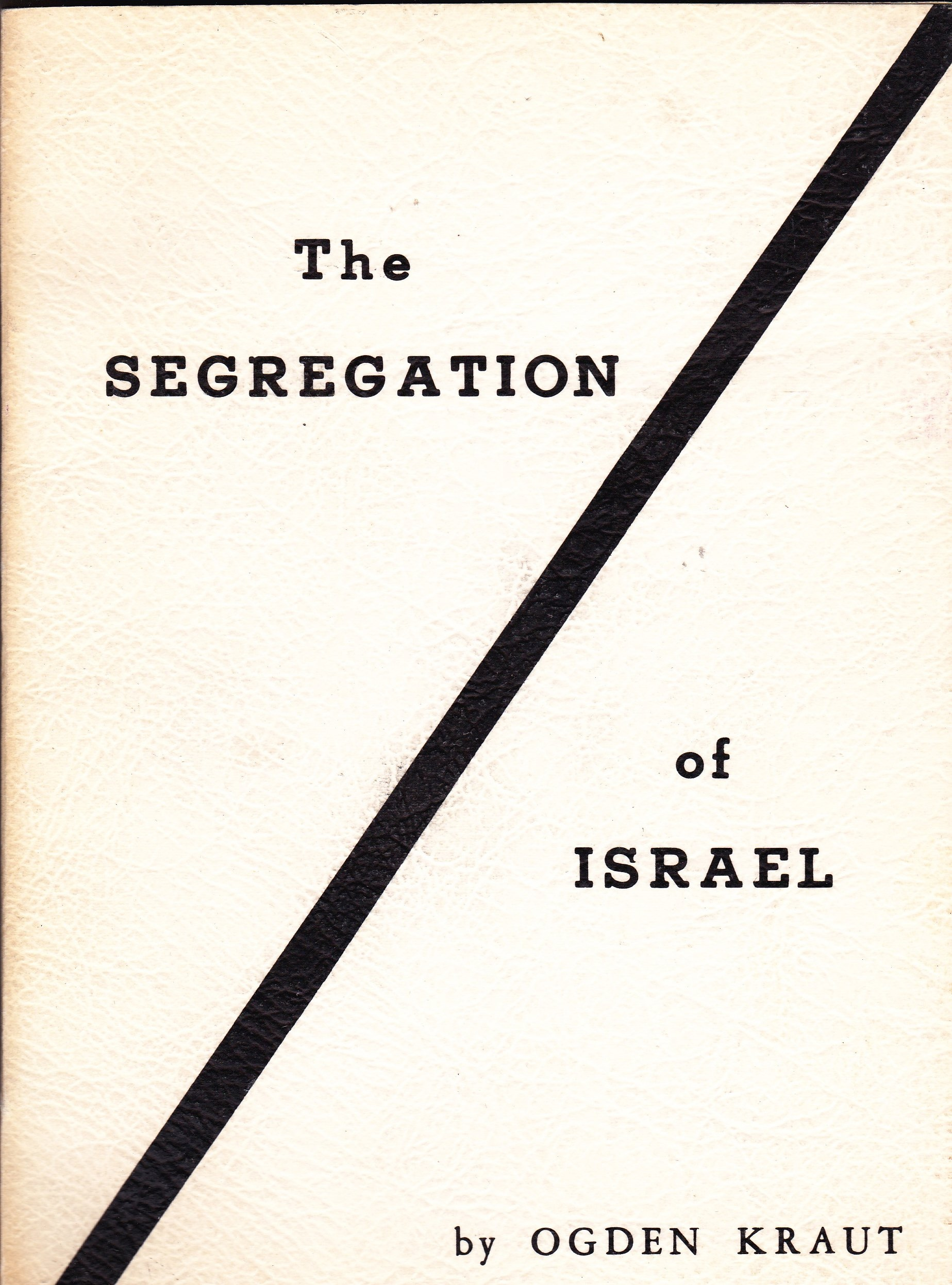 Image for The Segregation of Israel