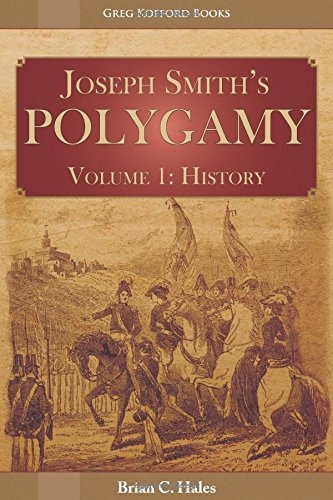 Image for Joseph Smith's Polygamy, Volume 1 - History