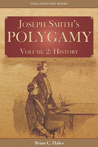 Image for Joseph Smith's Polygamy, Volume 2 - History
