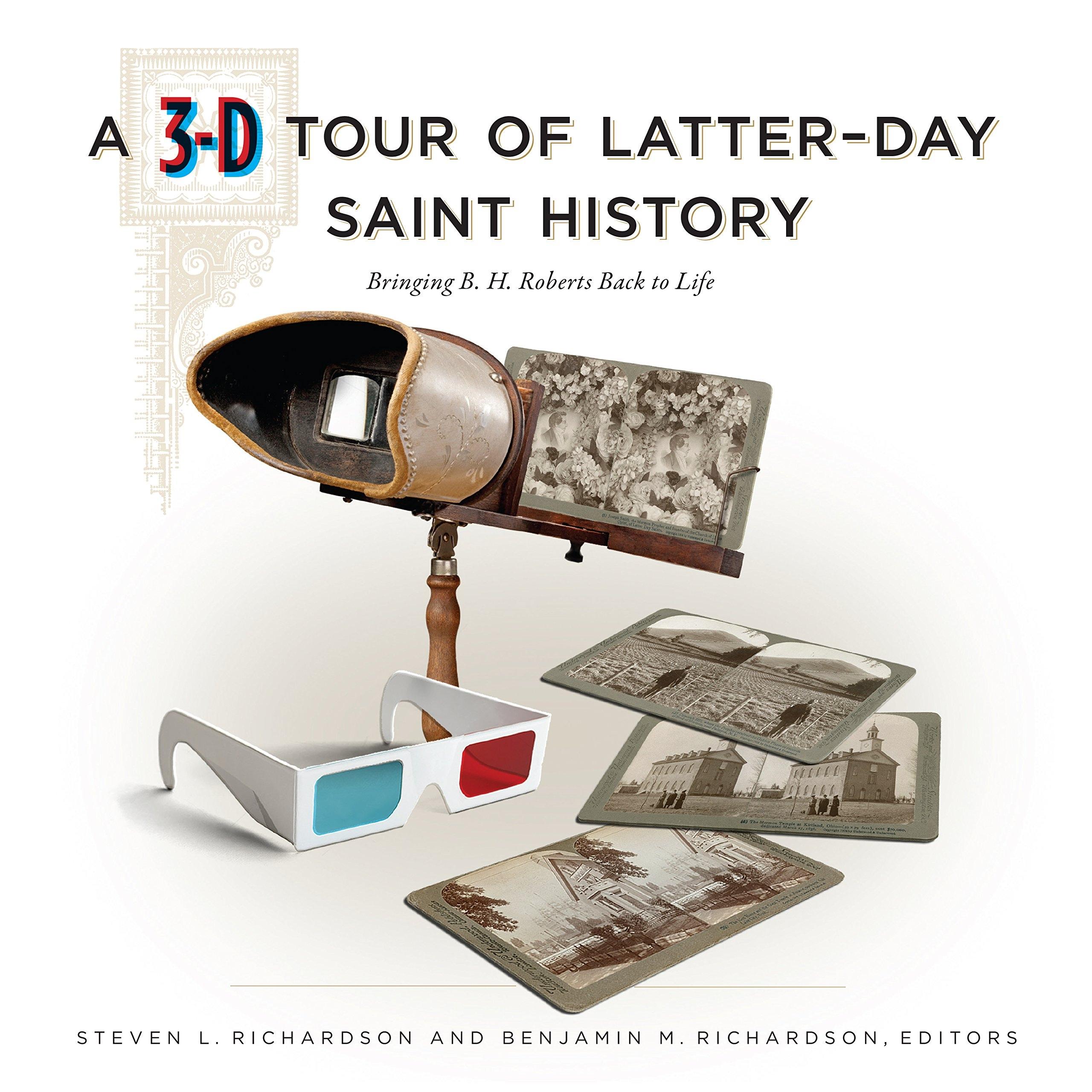 Image for A 3-D Tour of Latter-day Saint History