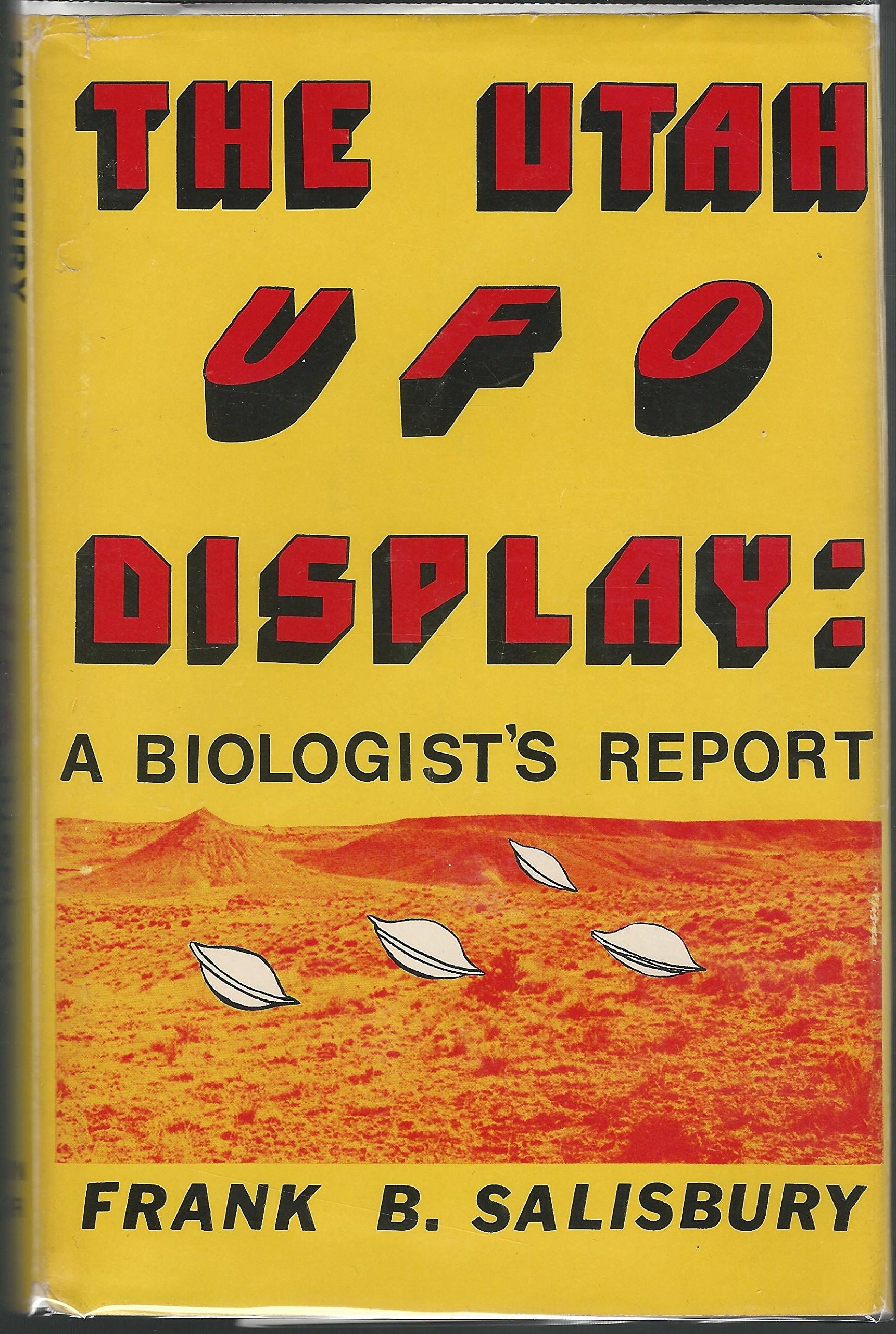 Image for The Utah UFO Display - A biologist's report