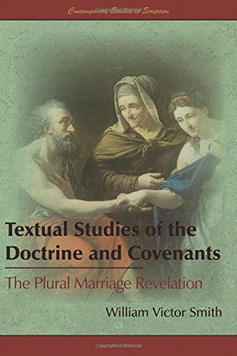 Image for Textual Studies of the Doctrine and Covenants;   The Plural Marriage Revelation