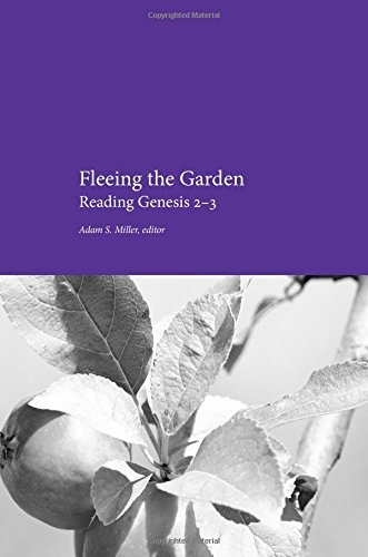 Image for Fleeing the Garden;   Reading Genesis 2-3