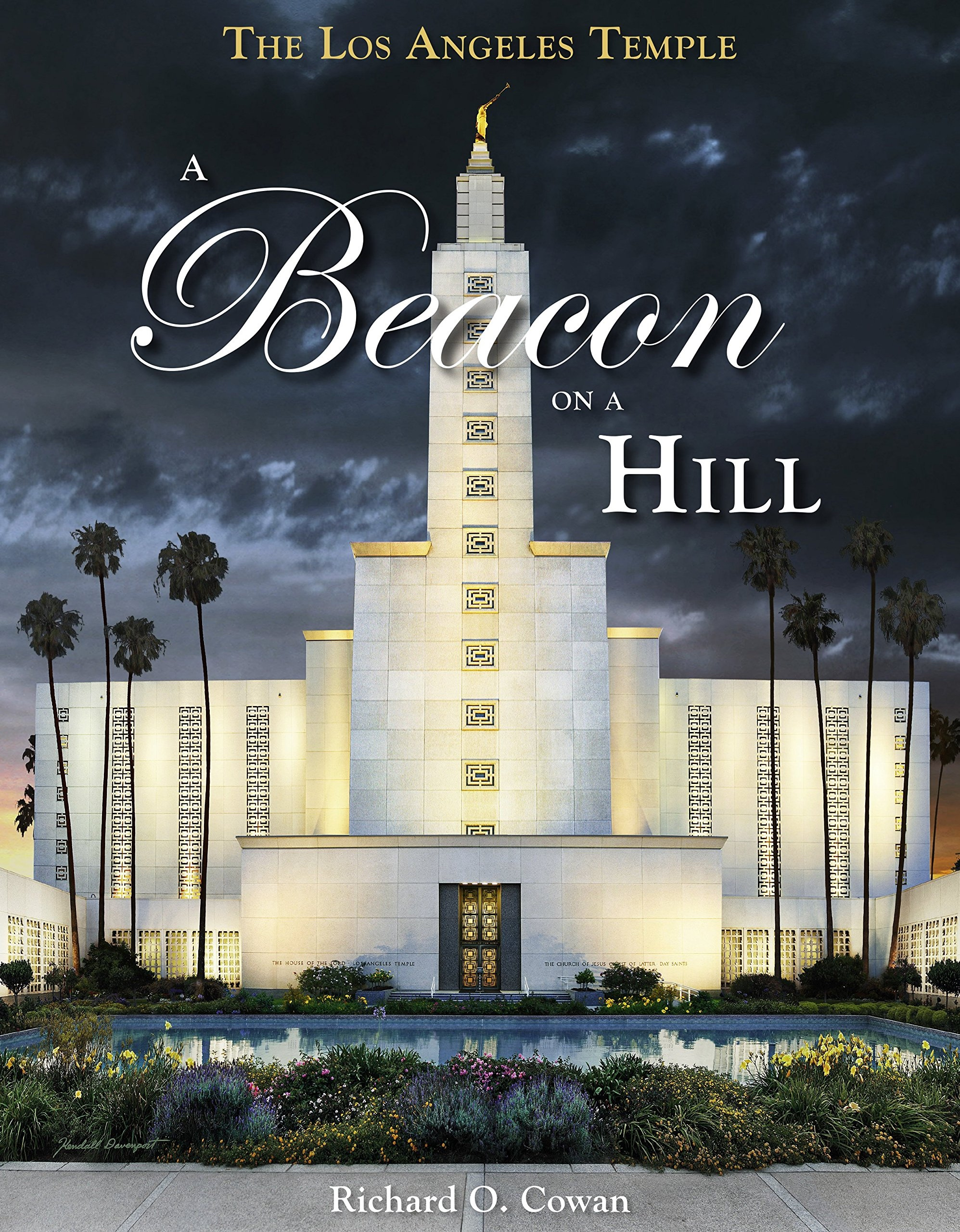 Image for The Los Angeles Temple  A Beacon on a Hill