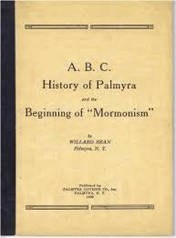 Image for A. B. C. History of Palmyra and the Beginning of Mormonism