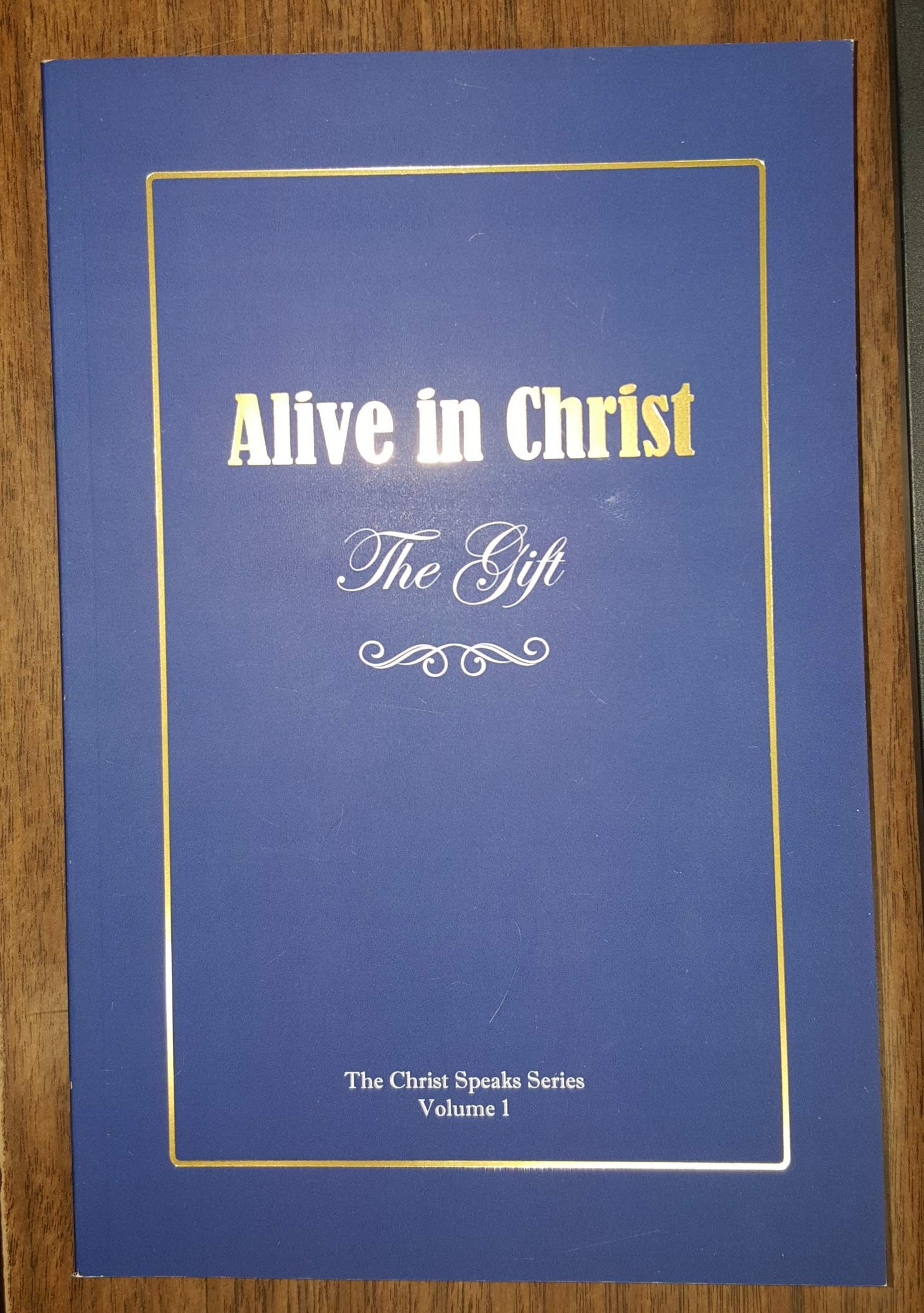 Image for Alive in Christ, the Gift
