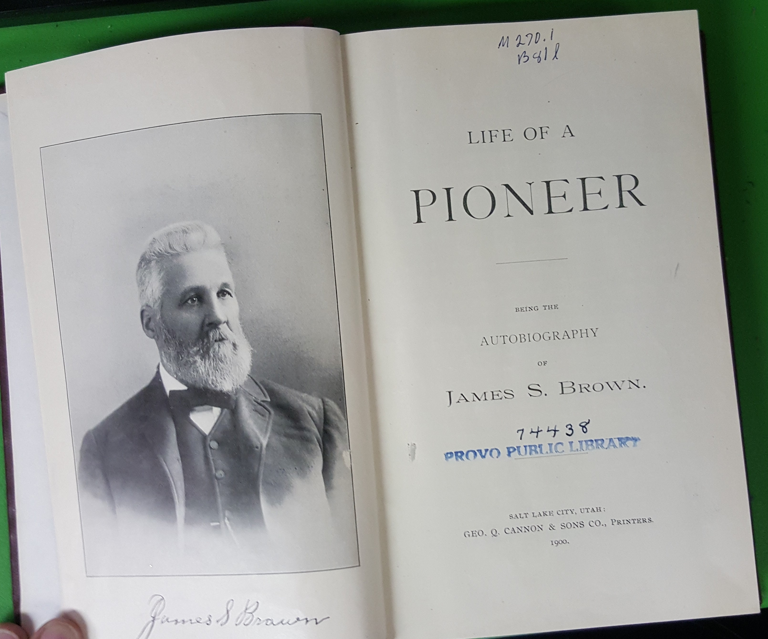 Image for LIFE OF A PIONEER - Being the Autobiography of James S. Brown