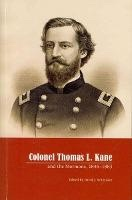 Image for Colonel Thomas L Kane and the Mormons 1846-1883