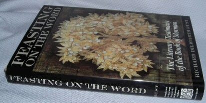 Image for FEASTING ON THE WORD - The Literary Testimony of the Book of Mormon