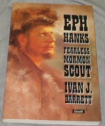 Image for EPH HANKS - Fearless Mormon Scout