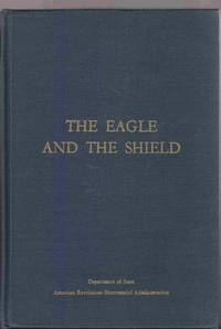Image for THE EAGLE AND THE SHIELD - A HISTORY OF THE GREAT SEAL OF THE UNITEDSTATES