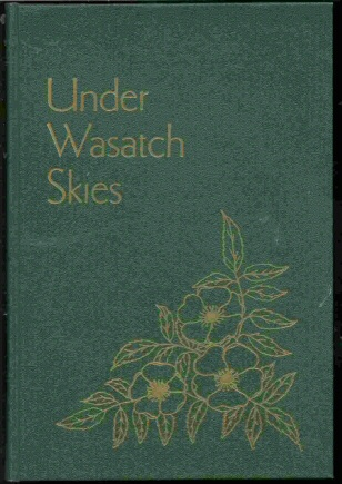 Image for UNDER WASATCH SKIES - A History of Wasatch County, 1858-1900