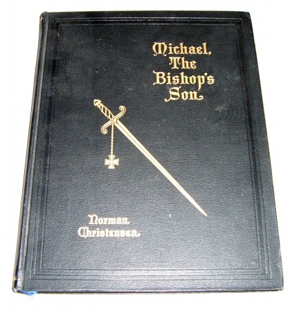 Image for MICHAEL, THE BISHOP'S SON - A Play for the Mind of Man