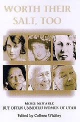 Image for Worth Their Salt Too - More Notable But Often Unnoted Women of Utah