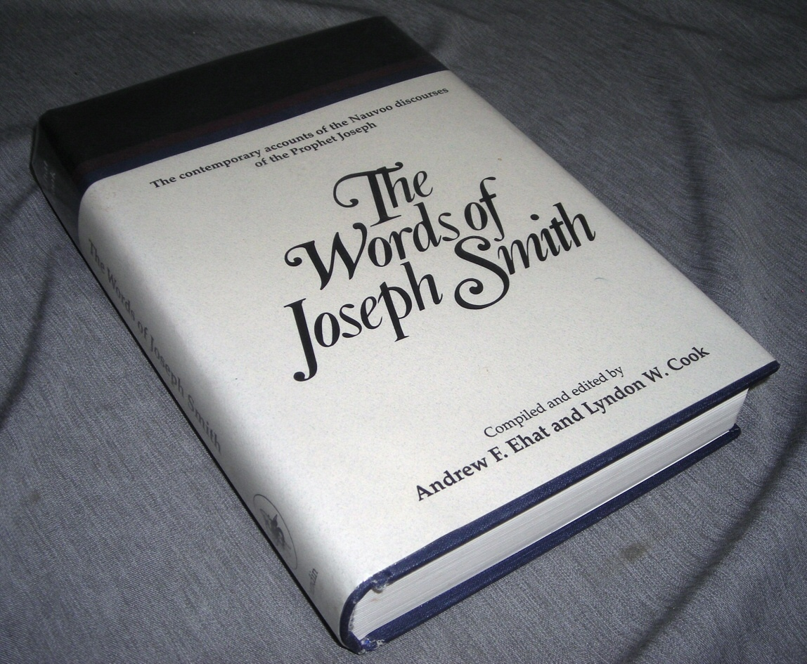 Image for The Words of Joseph Smith - the Contemporary Accounts of the Nauvoo Discourses of the Prophet Joseph