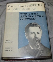 "Image for The Life and Ministry of John Morgan; ""For a Wise and Glorious Purpose"""